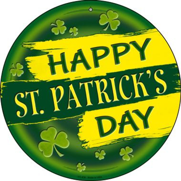 Happy St. Patrick's Day Wholesale Novelty Small Metal Circular Sign UC-836