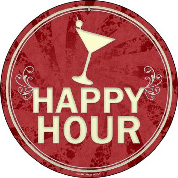 Happy Hour Wholesale Novelty Small Metal Circular Sign UC-844