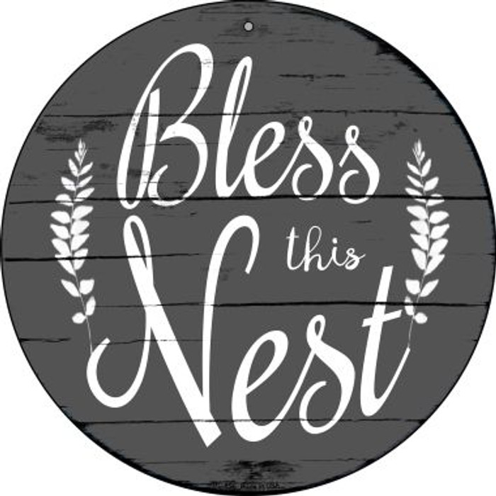 Bless the Nest Wholesale Novelty Small Metal Circular Sign UC-854