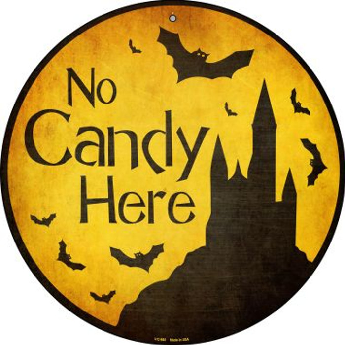 No Candy Here Wholesale Novelty Small Metal Circular Sign UC-985