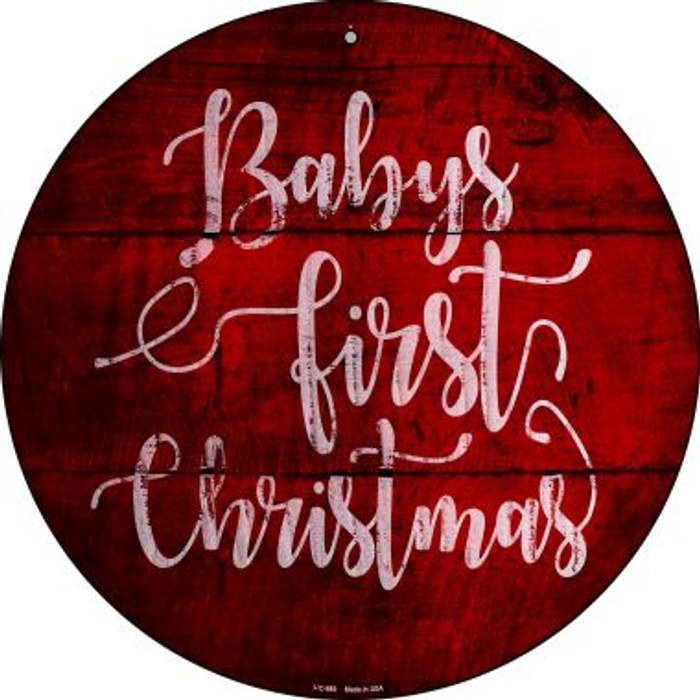 Babys First Christmas Wholesale Novelty Small Metal Circular Sign UC-989