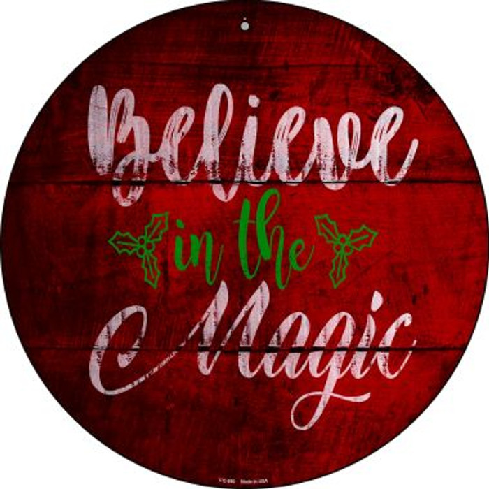 Believe In Magic Wholesale Novelty Small Metal Circular Sign UC-990
