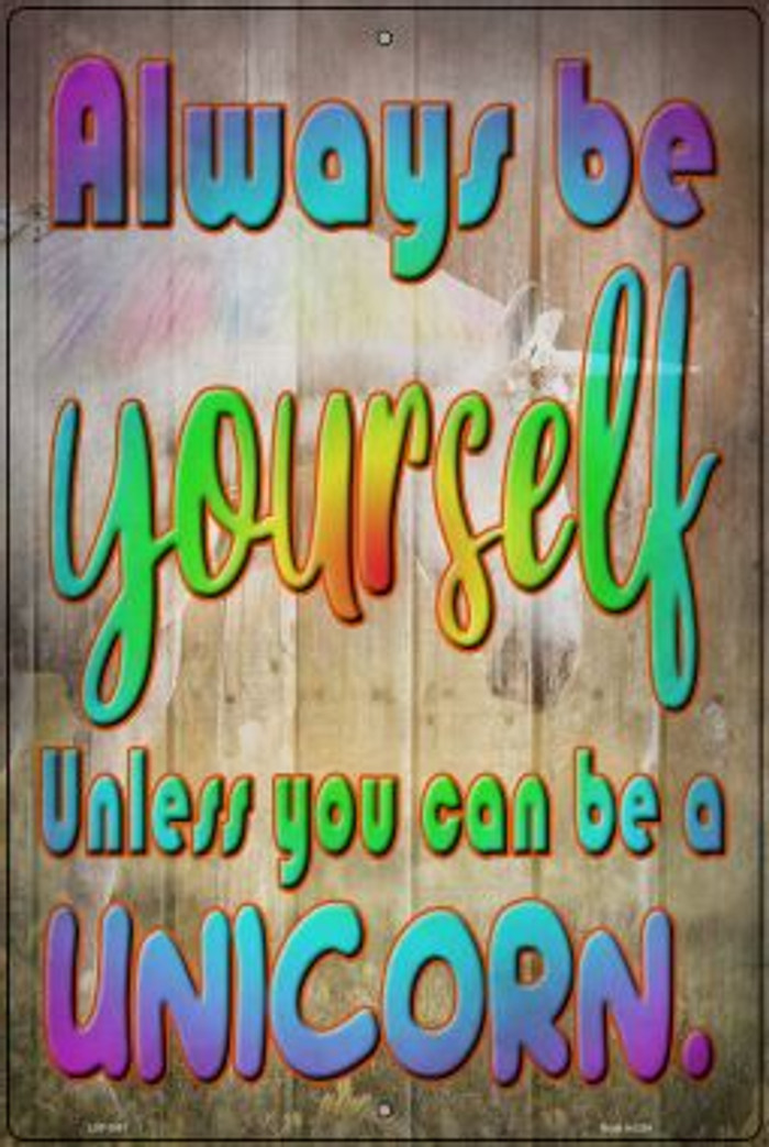 Be Yourself Wholesale Novelty Large Metal Parking Sign LGP-2957