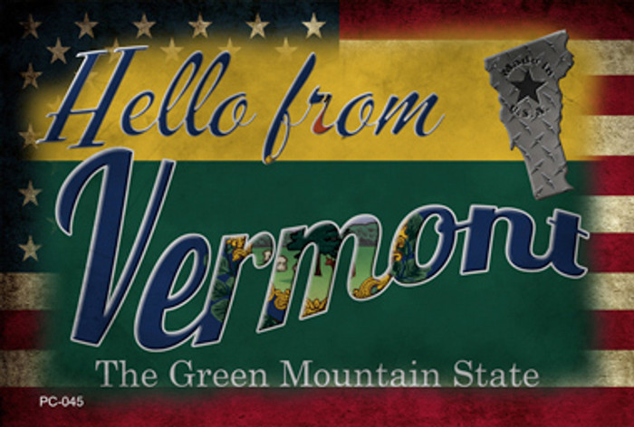 Hello From Vermont Wholesale Novelty Metal Postcard PC-045