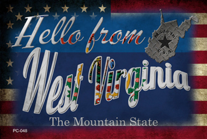 Hello From West Virginia Wholesale Novelty Metal Postcard PC-048