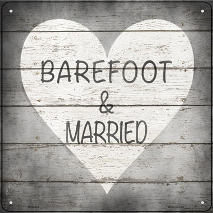 Barefoot and Married Wholesale Novelty Mini Metal Square Sign MSQ-935