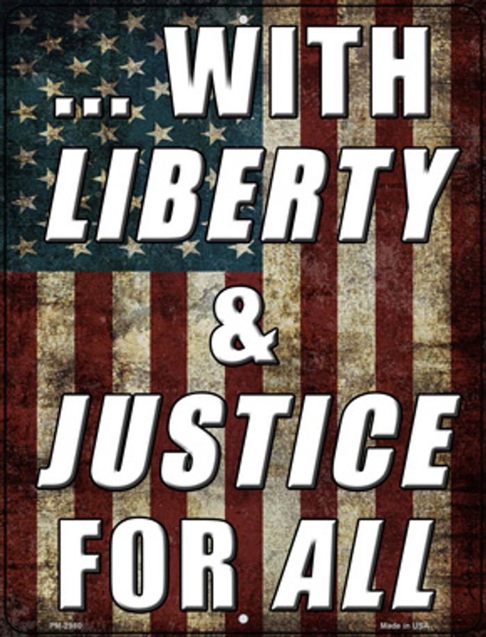 Liberty & Justice For All Wholesale Novelty Mini Metal Parking Sign PM-2980