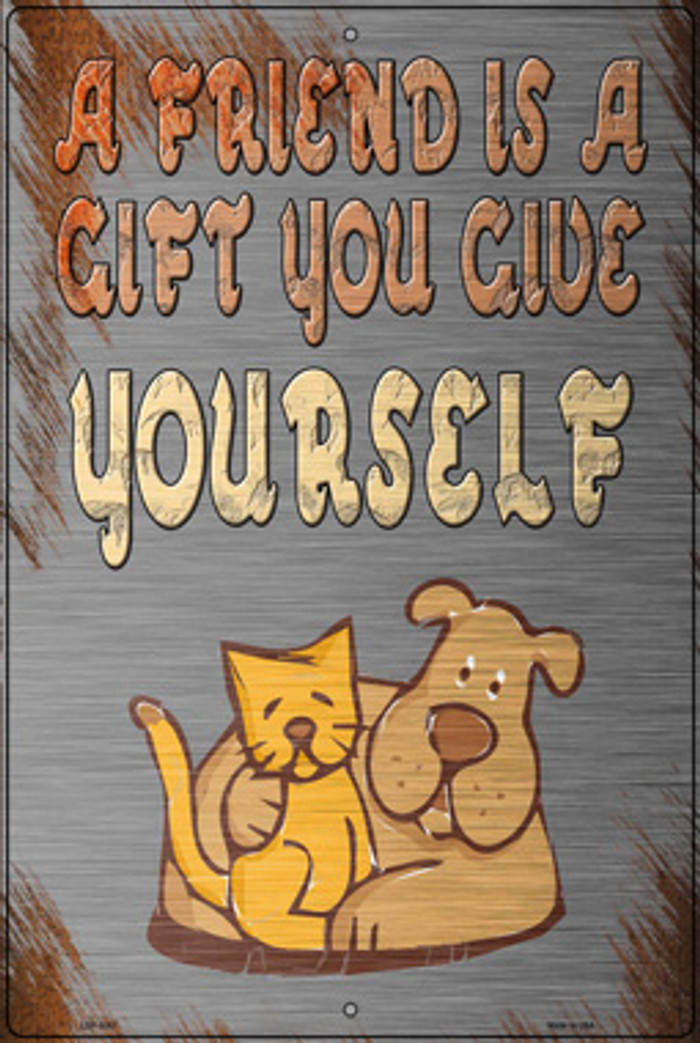 A Gift You Give Yourself Wholesale Novelty Large Metal Parking Sign LGP-3051