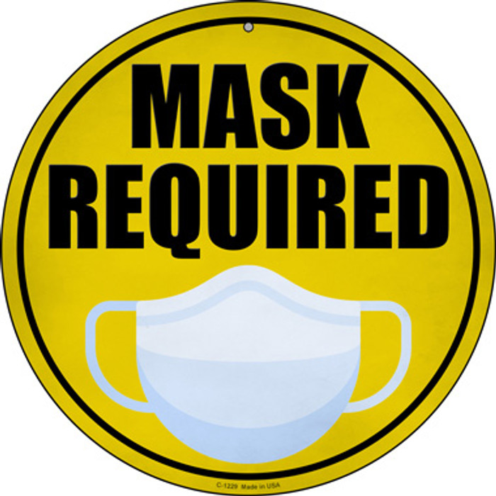 Mask Required Wholesale Novelty Circular Sign C-1229