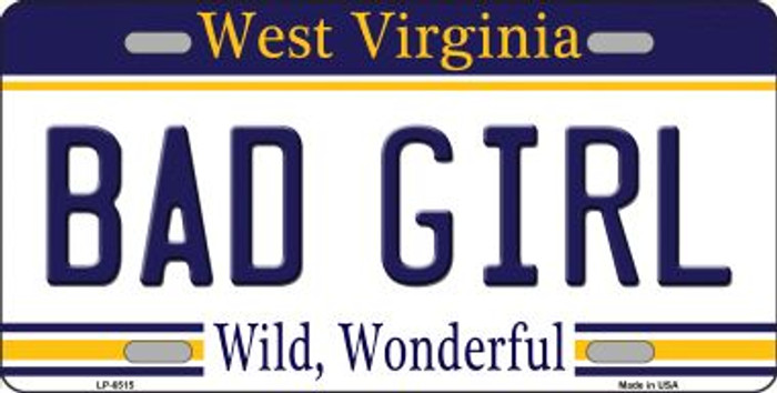 Bad Girl West Virginia Novelty Wholesale Metal License Plate