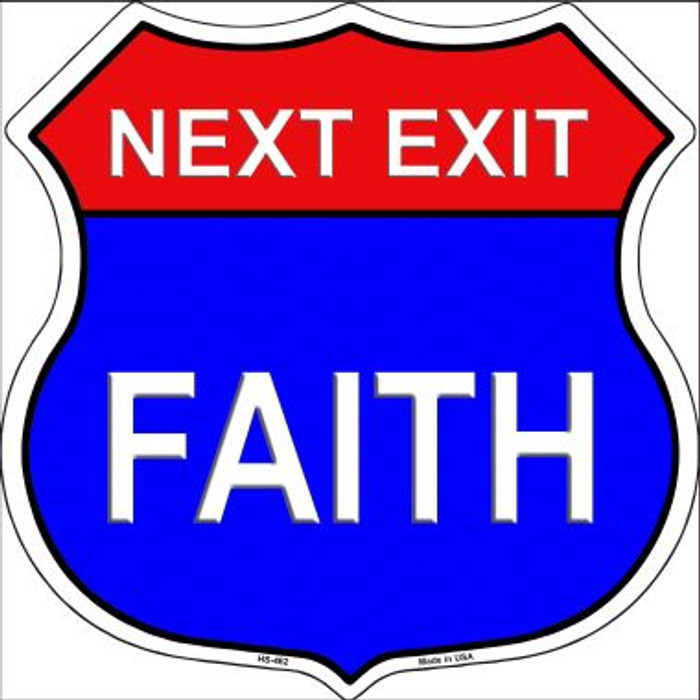 Next Exit Faith Highway Shield Wholesale Metal Sign