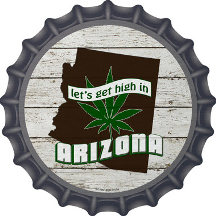 Lets Get High In Arizona Wholesale Novelty Metal Bottle Cap BC-1292
