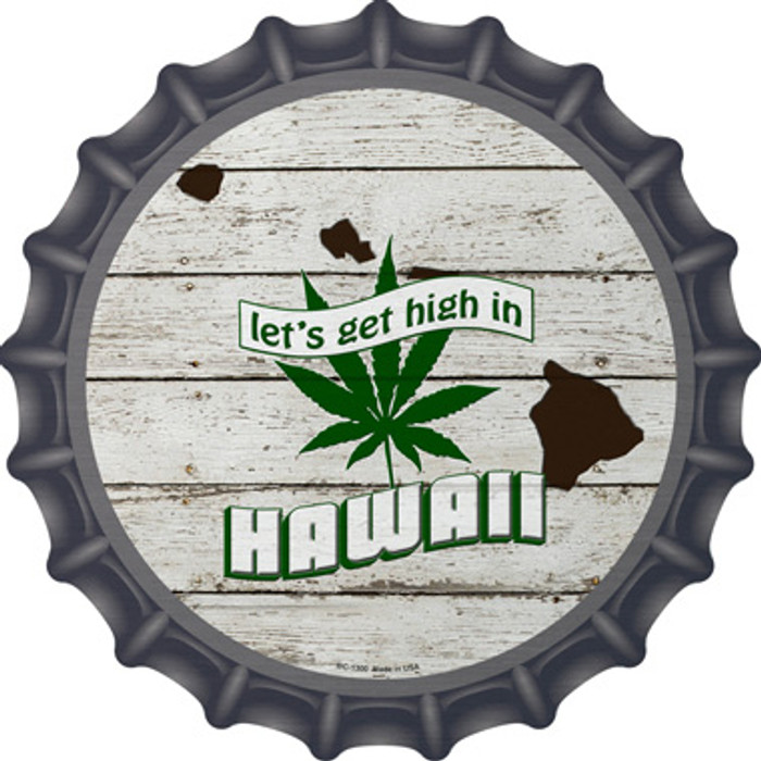 Lets Get High In Hawaii Wholesale Novelty Metal Bottle Cap BC-1300