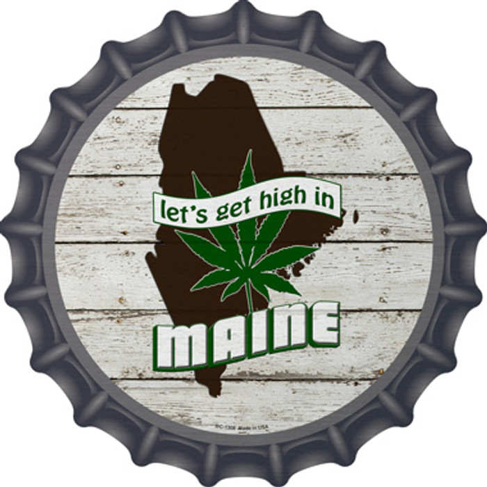 Lets Get High In Maine Wholesale Novelty Metal Bottle Cap BC-1308
