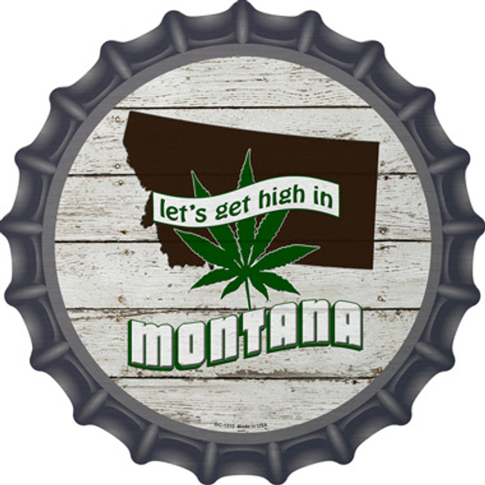 Lets Get High In Montana Wholesale Novelty Metal Bottle Cap BC-1315