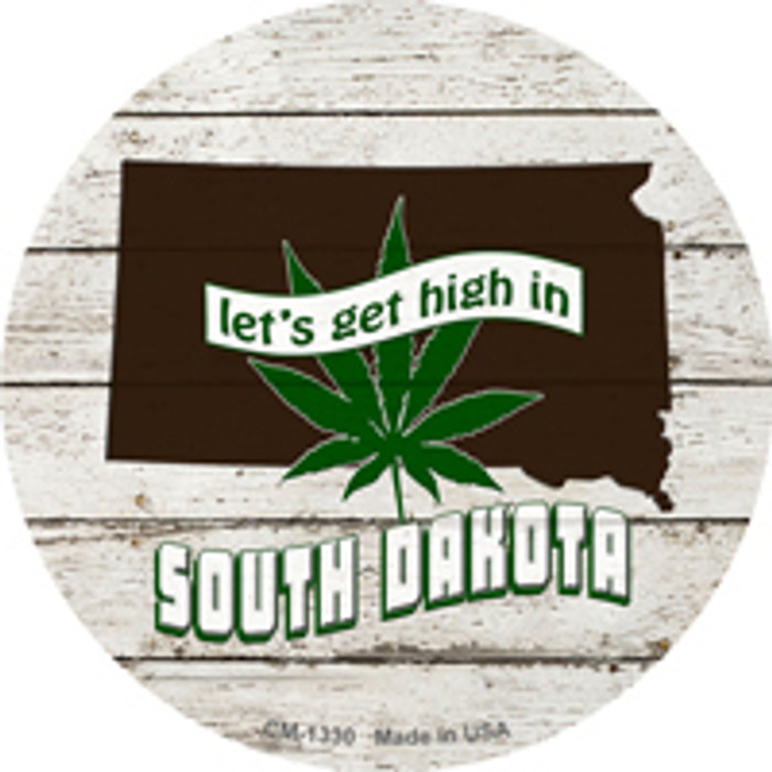 Lets Get High In South Dakota Wholesale Novelty Metal Circle Magnet CM-1330