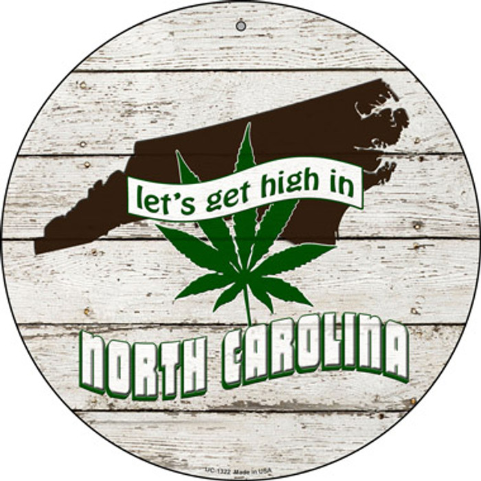 Lets Get High In North Carolina Wholesale Novelty Metal Small Circle UC-1322