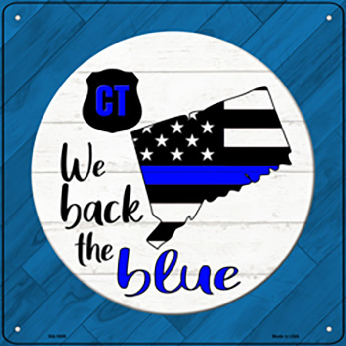 Connecticut Back The Blue Wholesale Novelty Metal Square Sign SQ-1009