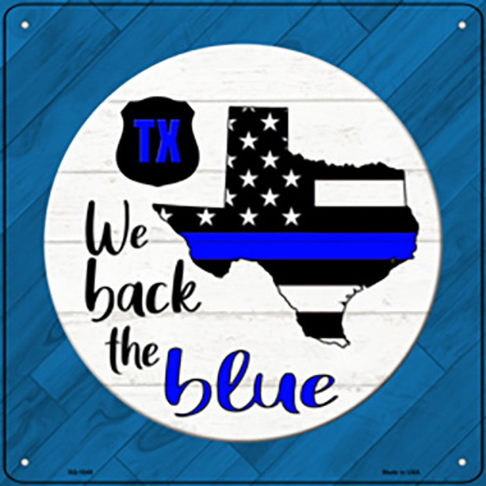 Texas Back The Blue Wholesale Novelty Metal Square Sign SQ-1045