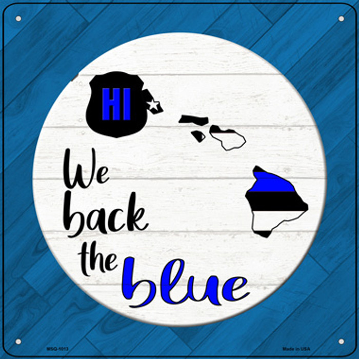 Hawaii Back The Blue Wholesale Novelty Metal Mini Square Sign MSQ-1013