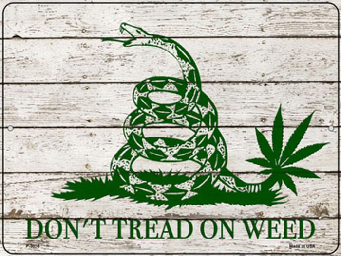 Dont Tread On Weed Wholesale Novelty Metal Parking Sign P-3316