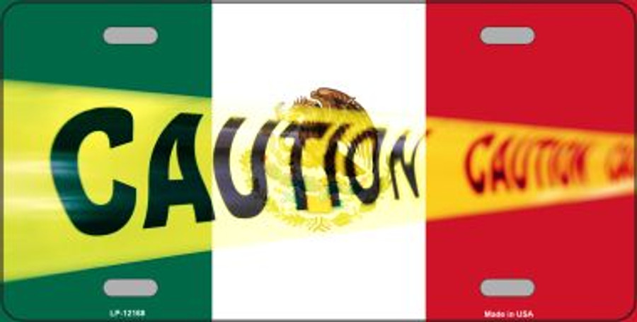 Caution Mexico Flag Wholesale Novelty Metal License Plate LP-12188