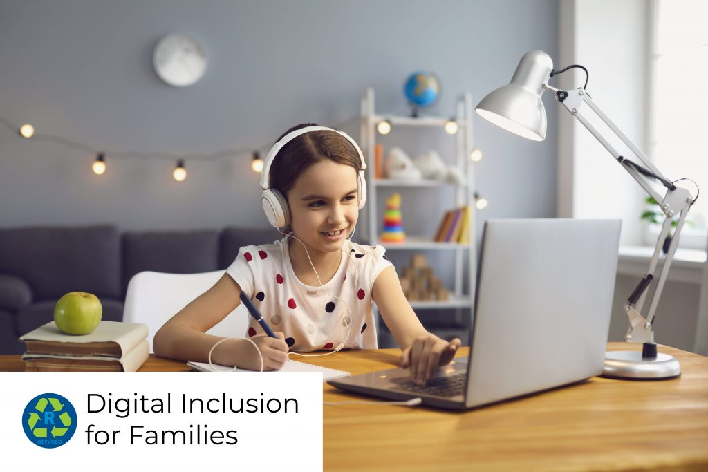 refurbo digital inclusion for families make a difference