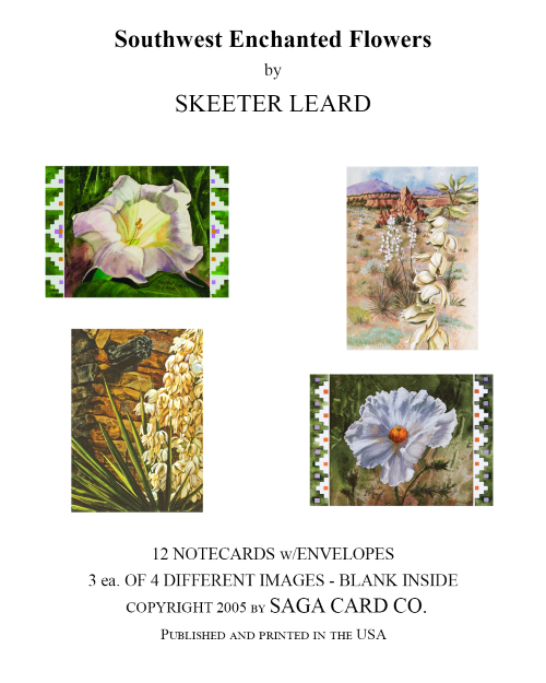 N-A41 Southwest Enchanted  Flowers by Skeeter Leard