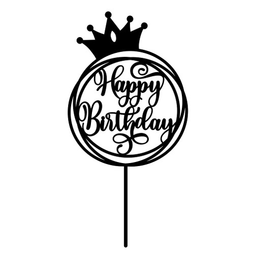 Happy Birthday Cake Topper in Circle with Crown