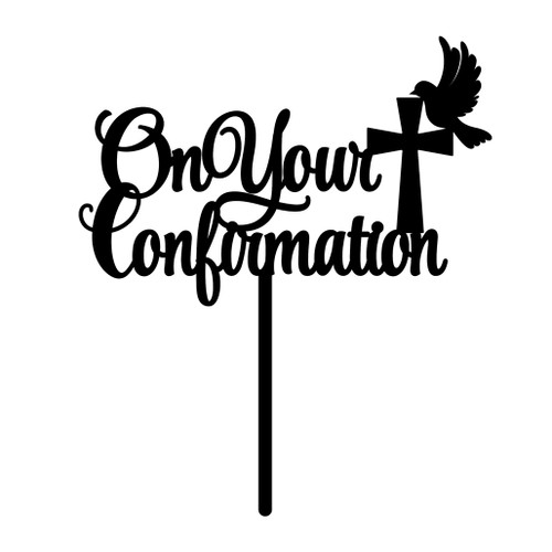 On Your Confirmation Cake Topper