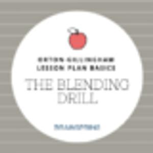 Orton-Gillingham Lesson Basics: The Blending Drill