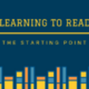Learning to Read: The Starting Point