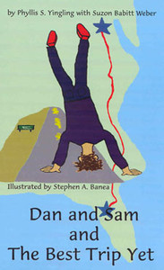 Dan and Sam and the Best Trip Ever
