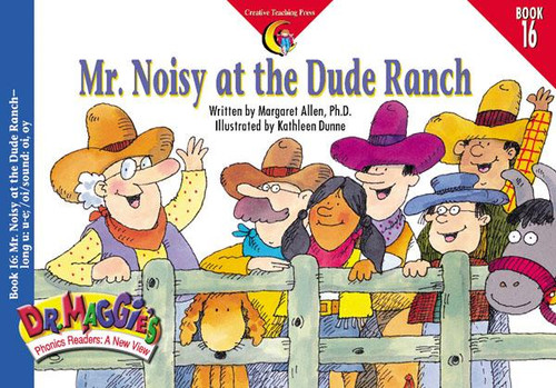 Book #16: Mr. Noisy at the Dude Ranch