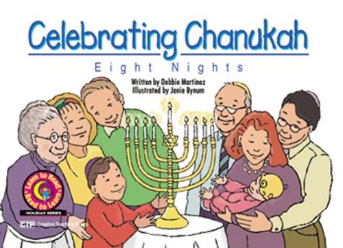 Celebrating Chanukah: Eight Nights