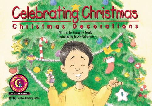 Celebrating Christmas: Christmas Decorations