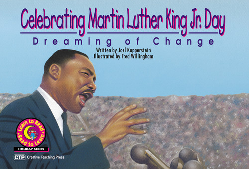 Celebrating Martin Luther King Jr. Day: Dreaming of Change