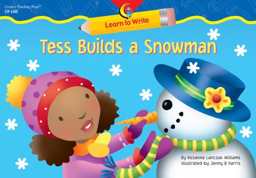 Tess Builds a Snowman