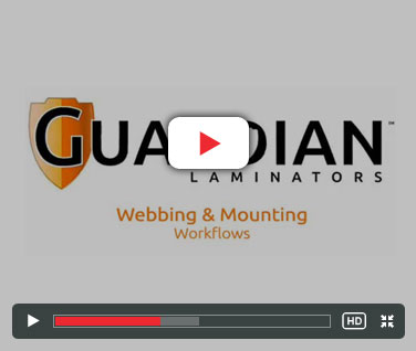Guardian Laminator Webbing and Mounting
