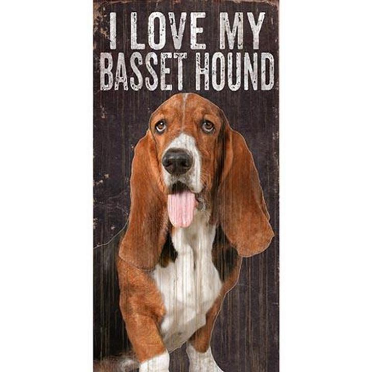 I love my basset hound wood sign