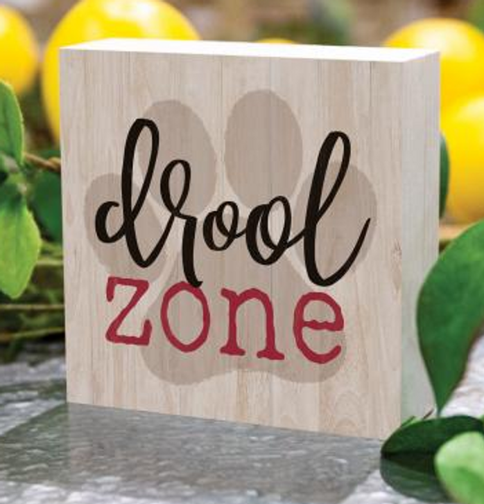 drool zone wood sign