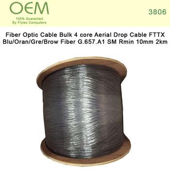 Fiber Optic Cable Bulk 4 core Aerial Drop Cable FTTX Blu/Oran/Gre/Brow Fiber G.657.A1 SM Rmin 10mm 2km (3806)