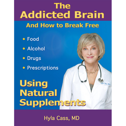 The Addicted Brain and How to Break Free [Digital Download]