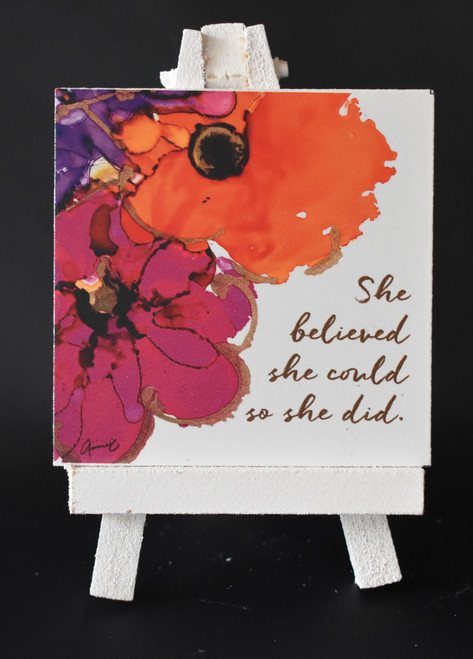 Mini Plaque on Easel - She believed