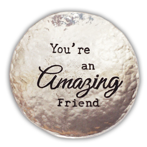Hammered Trinket Dish - You're an Amazing Friend