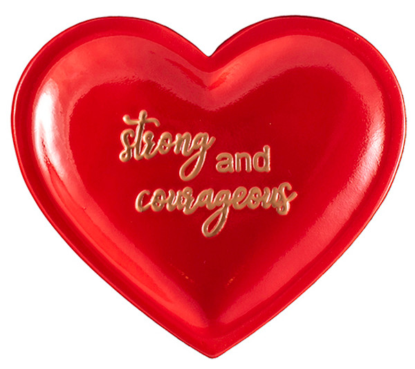 Red heart-shaped trinket dish, strong and courageous