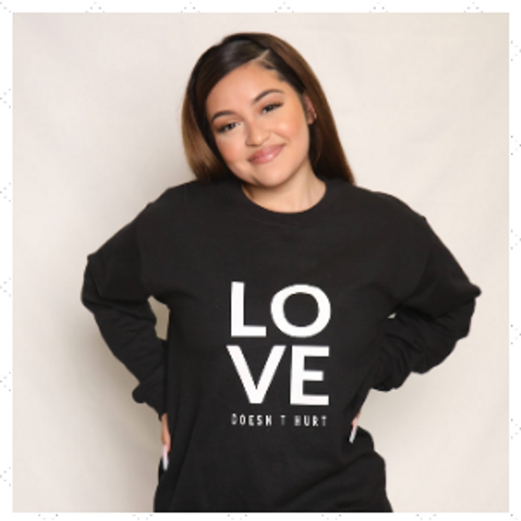 Love Doesn't Hurt  Sweatshirt-LDH5