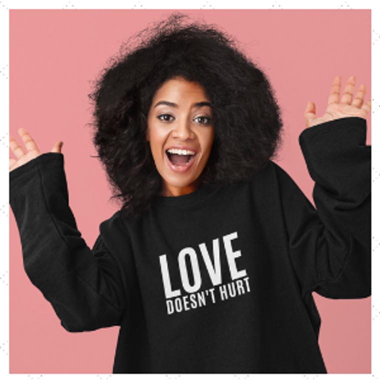 Sweatshirt - Love Doesn't Hurt - LDH3