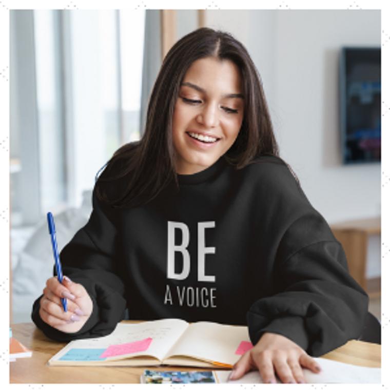 Sweatshirt - Be A Voice - LDH3