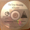 The True Meaning of Easter by Archbishop Fulton J. Sheen CD